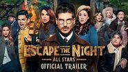 Escape the Night Season 4 All Stars OFFICIAL TRAILER