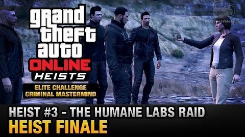 GTA Online Heist 3 - The Humane Labs Raid - Heist Finale (Elite Challenge & Criminal Mastermind)