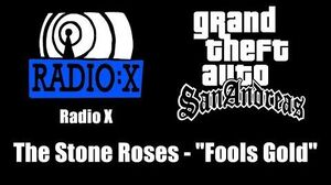 "GTA San Andreas - Radio X The Stone Roses - ""Fools Gold"""