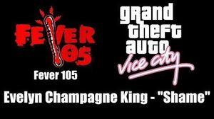 "GTA Vice City - Fever 105 Evelyn Champagne King - ""Shame"""