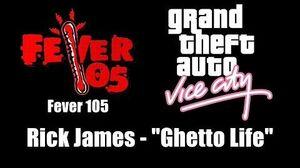 "GTA Vice City - Fever 105 Rick James - ""Ghetto Life"""