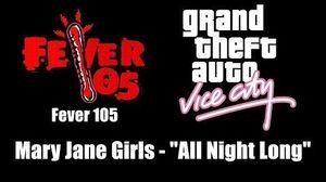"GTA Vice City - Fever 105 Mary Jane Girls - ""All Night Long"""