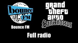 GTA San Andreas - Bounce FM Full radio