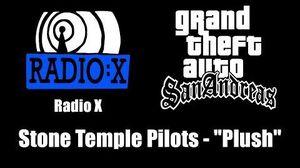 "GTA San Andreas - Radio X Stone Temple Pilots - ""Plush"""