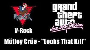 "GTA Vice City Stories - V-Rock Mötley Crüe - ""Looks That Kill"""