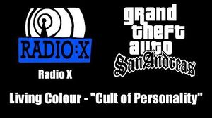 """GTA San Andreas - Radio X Living Colour - """"Cult of Personality"""""""