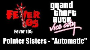 """GTA Vice City - Fever 105 Pointer Sisters - """"Automatic"""""""