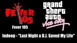 "GTA Vice City - Fever 105 Indeep - ""Last Night a D.J"
