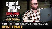 GTA Online Heist -5 - The Pacific Standard Job - Finale (Elite Challenge & Criminal Mastermind)