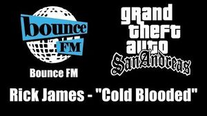 "GTA San Andreas - Bounce FM Rick James - ""Cold Blooded"""