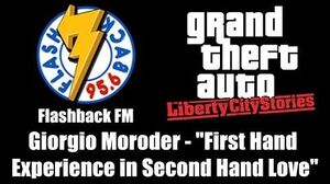 """GTA Liberty City Stories - Flashback FM Giorgio Moroder - """"First Hand Experience in Second Hand"""""""