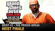 GTA Online Heist -2 - The Prison Break - Heist Finale (Elite Challenge & Criminal Mastermind)