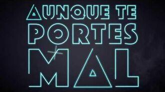 KOALA - Aunque Te Portes Mal (Lyric video)