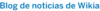 Central-text-blogdenoticiasdewikia