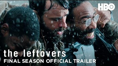 The Leftovers Final Season Trailer (HBO)