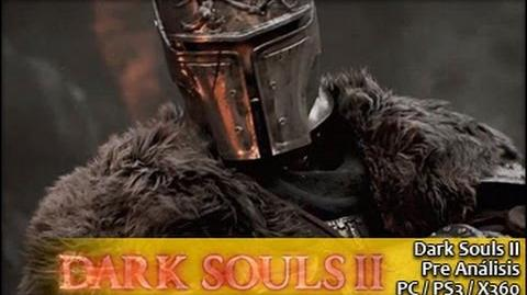 Dark Souls 2 Gameplay español (PS3 X360 PC) Avance GameProTV