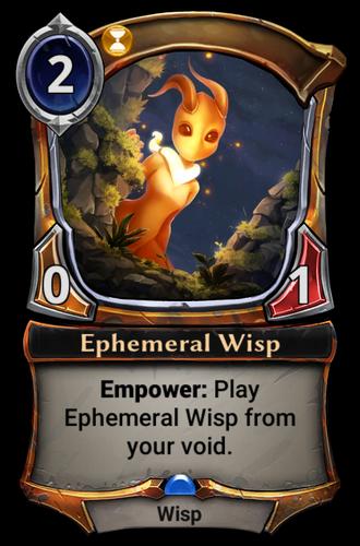 Ephemeral Wisp card
