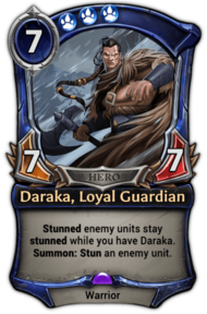 Daraka, Loyal Guardian