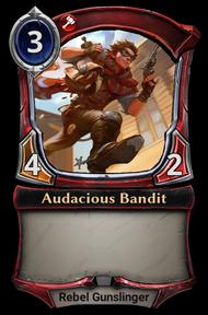 Audacious Bandit (campaign version)