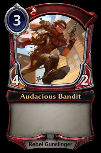 Audacious Bandit card
