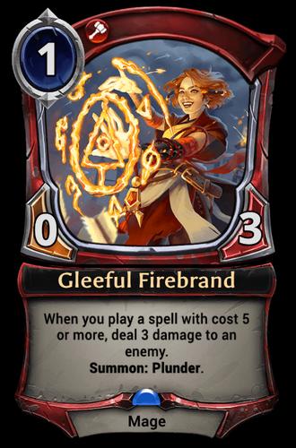 Gleeful Firebrand card