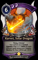 Karvet, Solar Dragon