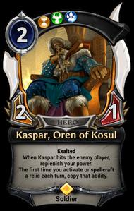 Kaspar, Oren of Kosul