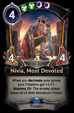 Nivia, Most Devoted