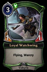 Loyal Watchwing
