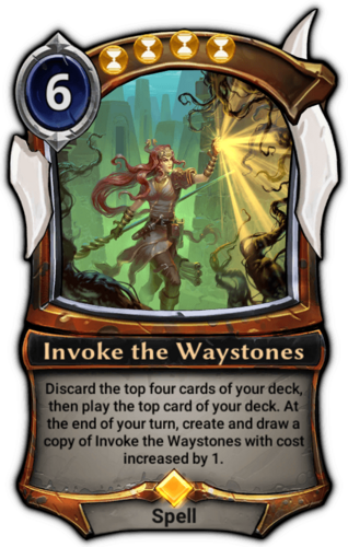 Invoke the Waystones card