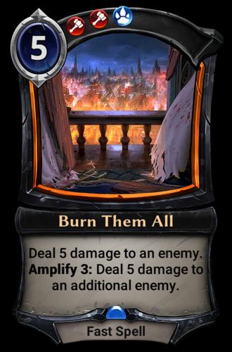 Burn Them All card