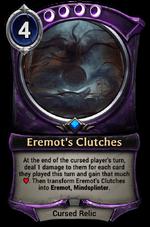 Eremot's Clutches