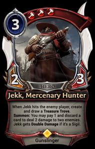 Jekk, Mercenary Hunter