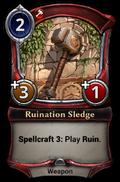 Ruination Sledge
