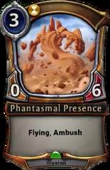 Phantasmal Presence