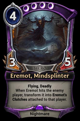 Eremot, Mindsplinter card