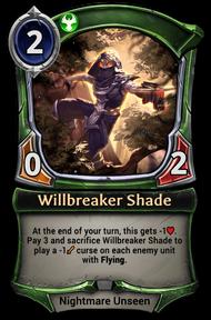 Willbreaker Shade