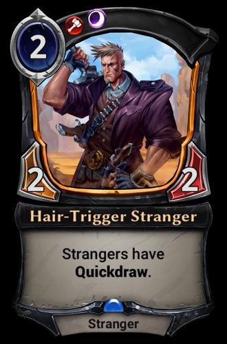 Hair-Trigger Stranger card