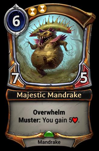 Majestic Mandrake card