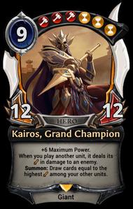 Kairos, Grand Champion (alt)