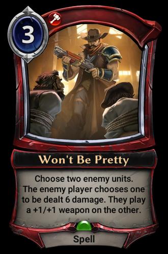 Won't Be Pretty card