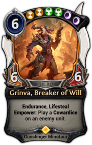 Grinva, Breaker of Will