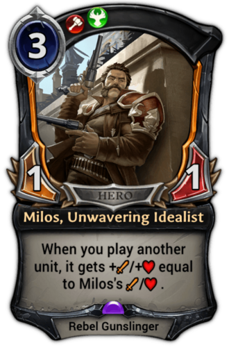 Milos, Unwavering Idealist card