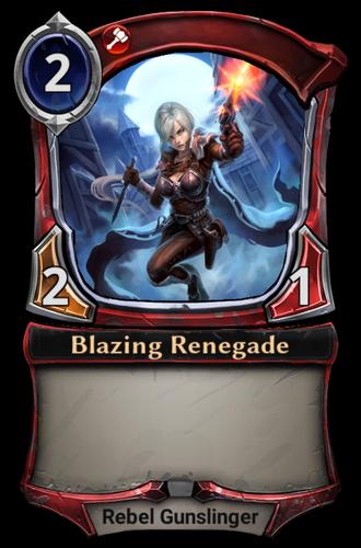 Blazing Renegade card