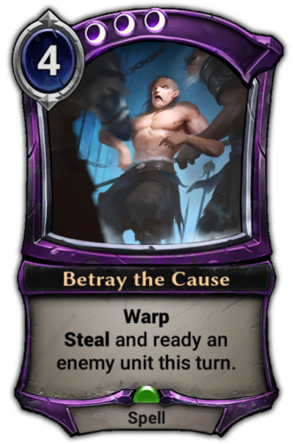 Betray the Cause card