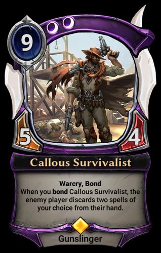 Callous Survivalist card