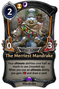 The Merriest Mandrake