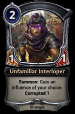 Unfamiliar Interloper
