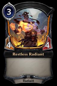 Restless Radiant