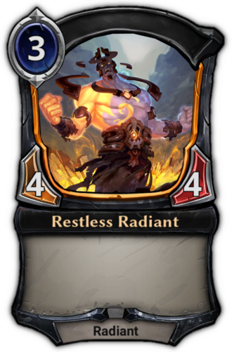 Restless Radiant card